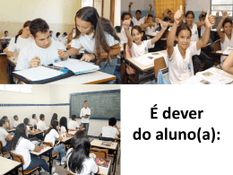 É dever do aluno(a): - Escolamedici-9-ano-2015
