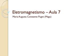 Apresentação:EletromagnetismoAula7