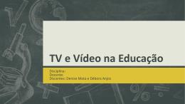 TV e Vídeo na Educação