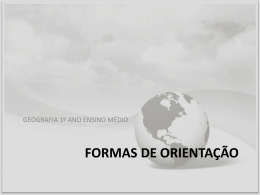 FORMAS DE ORIENTAÇÃO - Curso e Colégio Acesso