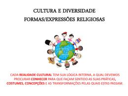 CULTURA E DIVERSIDADE FORMAS/EXPRESSÕES
