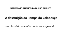 A destruição da Rampa do Calabouço