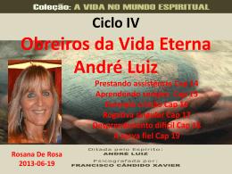 Obreiros da Vida Eterna - Cap. 14 ao 19 (RosanaDR)