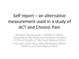 A Study of ACT and Chronic Pain: Alternative measures