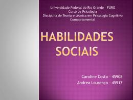 O treinamento em habilidades sociais