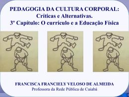 PEDAGOGIA DA CULTURA CORPORAL