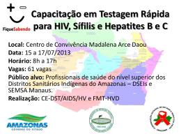 Capacitação em Testagem Rápida para HIV, Sífilis e - FMT-AM