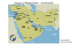 Iraque e Afeganistão * localização