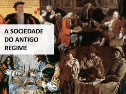 A SOCIEDADE DO ANTIGO REGIME