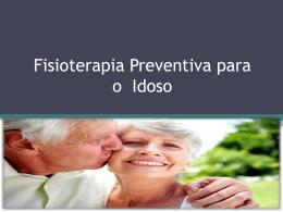 Fisioterapia preventiva idoso