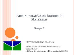 Administração de Recursos Materiais Grupo 6
