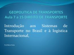GEOPOLITICA DE TRANSPORTES Aula 7 a 12