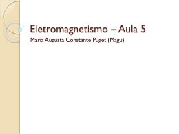 Apresentação:EletromagnetismoAula5