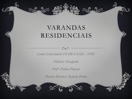 Varandas Residenciais.