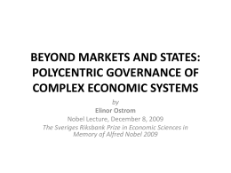 beyond markets and states: polycentric governance of complex