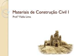 Materiais de Construção Civil I
