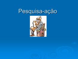 Pesquisa-ação - Universidade Castelo Branco