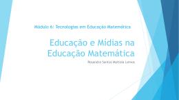 Educação e Mídias na Educação Matemática