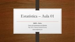 Estatística * Aula 01