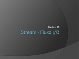 Stream - Fluxo I/O
