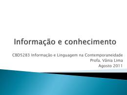 Pesquisa: recepção da informação e produção do