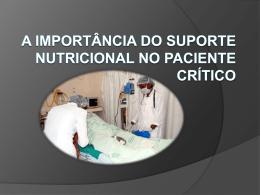 a importância do suporte nutricional no paciente crítico