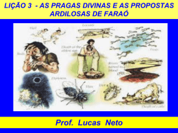 1T_2014_Lição 3_As Pragas Divinas e as