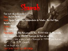 Shamah Esse você não pode perder ! Data: 10/04/2010 Local