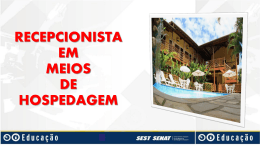 RECEPCIONISTA EM MEIOS DE HOSPEDAGEM