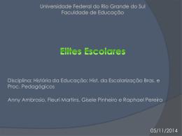 Elites Escolares - EDU 01004 História do processo de