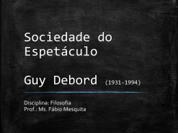 Guy Debord – Sociedade do Espetáculo