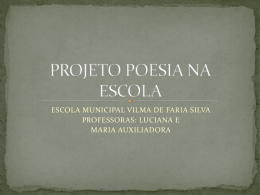 Sequência didática Poesia na Escola E. M. Vilma de Faria