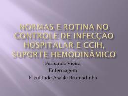 Normas e rotina no controle de infecção hospitalar e ccih, suporte