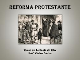 REFORMA PROTESTANTE - Teologia de Fronteira