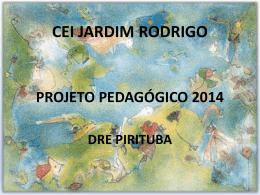 Conheça o nosso Projeto Pedagógico 2014