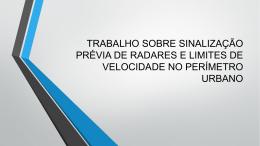 TRABALHO SOBRE SINALIZAÇÃO PRÉVIA DE RADARES E