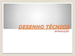 DESENHO TÉCNICO - 1ª AULA (135802)