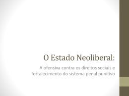 Aula Pós. Neoliberalismo e Desmonte do Estado Social