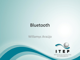 Aula – 7 – Fundamentos de Redes – Bluetooth