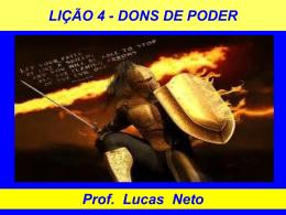 2T_2014_Lição 4_Dons de Poder - Prof. Lucas Neto