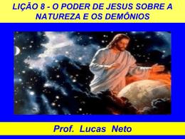 2T_2015_Lição 8_O Poder de Jesus sobre a Natureza e os Demônios