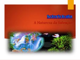 6 – A Natureza da Salvação