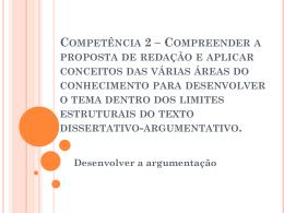 Competência 2 – Compreender a proposta de redação