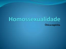 homossexualidade parte i cedaf 14 03 2013