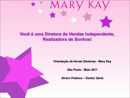 Diretora Mary Kay – Realizadora de Sonhos!!!