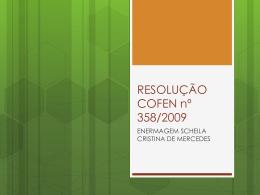 (131891)RESOLUÇÃO COFEN nº 358/2009