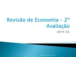Revisão de Economia * 2º Avaliação