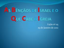 AS BÊNÇÃOS DE ISRAEL E O QUE CABE Á