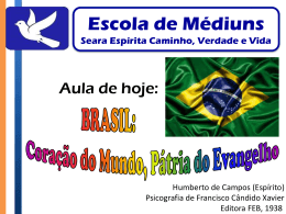 21° Aula Brasil coração do mundo pátria do