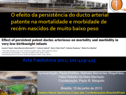 O efeito da persistência do canal arterial patente na mortalidade e
